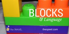 Blocks are such an important part of growing up - use them to develop language skills!
