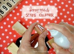 Tutorial - Homemade Stamp Cleaner