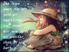 Lewe gaan oor skat in jou hart Precious Moments, Afrikaanse Quotes, Jehovah's Witnesses, Christian Women, Bible Scriptures, Bible Quotes, Cute Quotes, Epic Quotes, Funny Sayings