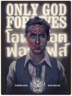 ONLY GOD FORGIVES alternative movieposter on Behance