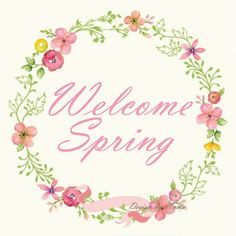 welcome spring vintage Spring Scene, Spring Day, Spring Logo, Vernal Equinox, Spring Painting, Welcome Spring, Wreath Watercolor, Spring Activities, Tumblr