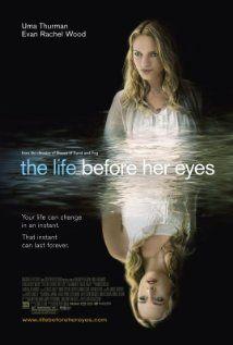 """The Life Before Her Eyes (2007)"" stars Uma Thurman, Evan Rachel Wood, and Eva Amurri."