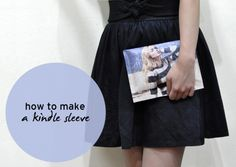 How to make a kindle or ipad sleeve | http://micheleng.com/how-to-make-a-kindle-or-ipad-sleeve/