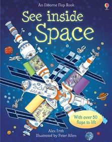 An Usborne Flap Book: See Inside Space - Hardback - 9780746087596 Cheap Books Online, Space Books, Children's Books, Book People, Space Travel, Travel Books, Little Books, Reading Online, The Book