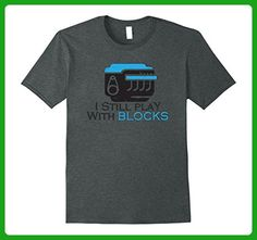 Mens I Still Play With Blocks Shirt Funny Mechanic T-Shirt Large Dark Heather - Careers professions shirts (*Amazon Partner-Link)