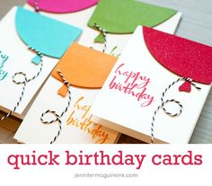 Quick birthday balloon cards with video. ***Quick Birthday***