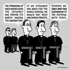 The Streaming Of Holy Masses Over The Internet Has Proven Its Worth – Cartoon Theology Christian Cartoons, Christian Humor, Church Humor, Prove It, Internet, Holi, Faith, Memes, Holi Celebration
