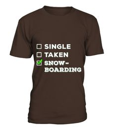 Snowboarding Single Taken Tshirt (*Partner Link)