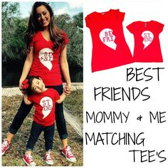 Best Friends Mommy & Me T-Shirts, Matching Tee's, Valentine's Day, Valentine Tee's, Custom T-Shirts, Custom Tee's, Best Friend T-Shirts by CsSweetTeesAndPrints on Etsy