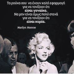 Marilyn Monroe Quotes, Marylin Monroe, Greek Quotes, Strong Women, Einstein, Life Quotes, Inspirational Quotes, Words, Studios