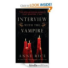 Amazon.com: Interview with the Vampire (Vampire Chronicles) eBook: Anne Rice: Kindle Store