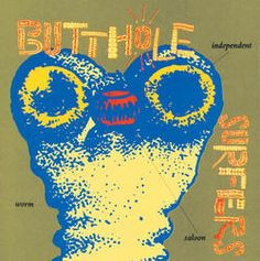 Butthole Surfers - Independent Worm Saloon (180 Gram Vinyl)