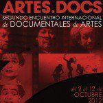ARTES DOCS: 2DO. ENCUENTRO INTERNACIONAL DE DOCUMENTALES DE ARTES