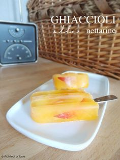 Ghiaccioli alle nettarine | Architect of taste