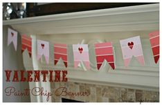 Valentine Heart Banner - This is an Easy and FREE way to decorate for Valentines day with paint chips!