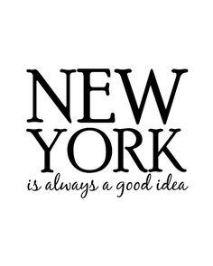 Wall Art Print New York Is Always A Good Idea Black by cjprints