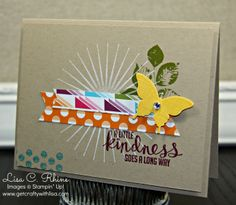 A Little Kindness, (also could use tim's sunbeam background stamp)  Love it in white on kraft!