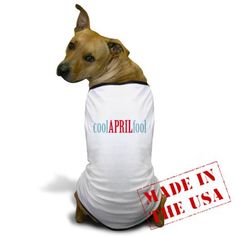 Cool April Fool Doggy T-shirt