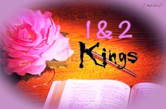 Bible Scriptures from 1 & 2 Kings.