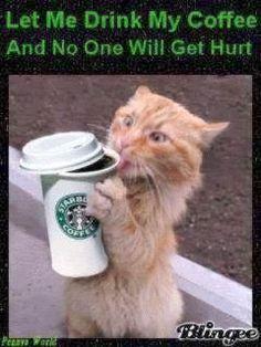 Let Me Drink My Coffee!
