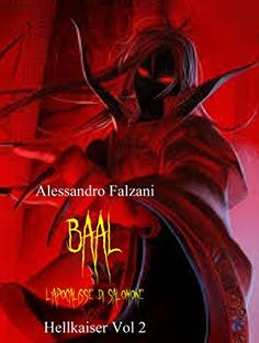 New cover for BAAL: L'apocalisse di Salomone (Hell Kaiser Vol. 2):Amazon:Kindle Store