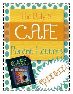 Informative parent letters for Daily 5 CAFE strands...FREEBIE!! Wonderful to send home after initial assessments or to show at conferences. Lists every CAFE strategy we teach in class!