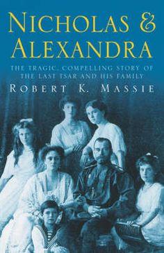 Nicholas & Alexandra - Robert K. Massie