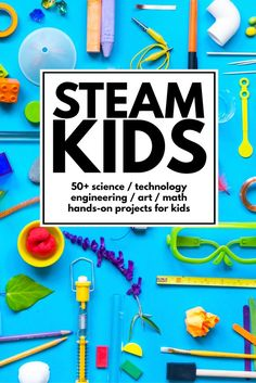 """50+ STEAM activities for kids that will wow the """"I'm bored"""" right out of their vocabulary. Science, tech, engineering, art, and math projects made fun."""