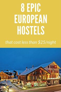8 Hostels in Europe that Cost Less than $25 to stay in but that are still AMAZING. Stay in one of these cheap and awesome hostels while in Europe. Definitely some that are awesome.