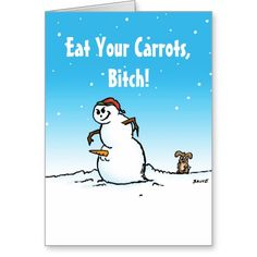 Eat Your Carrots Rude Snowman Holiday Card