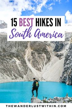From mountain hikes in the Andes, to jungle treks to lost cities, and glacial journeys in Patagonia, check out the 15 Best Hikes in South America! Backpacking South America, Backpacking Europe, South America Travel, Traveling Europe, Europe Packing, Europe Europe, South America Destinations, Travel Destinations, Packing Tips For Travel