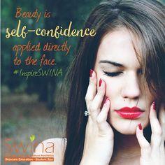 #InspireSWINA ~ Confidence is #beautiful. #BeConfident