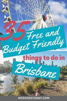 35 free and budget friendly things to do in Brisbane, Australia | #Brisbane #Queensland #Australia |