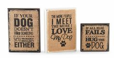 Wooden plaques topped with burlap, printed with your favorite dog quotes www.ShopSandestin.com #shopsandestin #sandestin