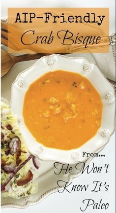 """She's been called the """"Paula Deen of the AIP community"""" and this paleo crab bisque is a great example of why! This recipe is from the brand new cookbook by Bre'anna Emmit, He Won't Know It's Paleo. It is creamy, comforting, and delicious... but also good for you and surprisingly easy to make."""