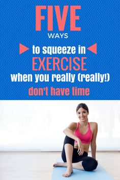 Five Ways to Squeeze in Exercise When You Really (Really!) Don't Have Time — Lea Genders Fitness