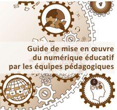 guide de mise en oeuvre du numerique éducatif par les équipes pédagogiques
