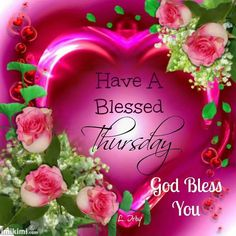 Have a blessed Thursday.  God bless you.