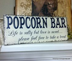 POPCORN BAR - Cheap snack for the late night guests. Maybe even a little popcorn machine?