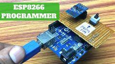 DIY ESP8266 Programmer using Arduino Uno