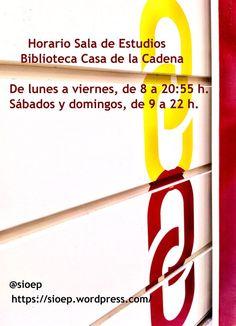 Horario sala de estudio de la Casa de la Cadena #estudiar #exámenes #casadelacadena Home, Den Room, Schedule, Studying, Chains