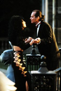 "Cher and Nicholson ""The Witches of Eastwick""."