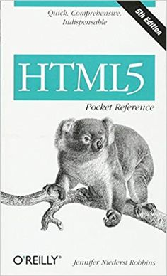 Html5 Pocket Reference Pocket Reference O Reilly Amazon Es Jennifer Niederst Robbins Libros En Idiomas Extranjeros Html Book Html Tutorial Learning Web