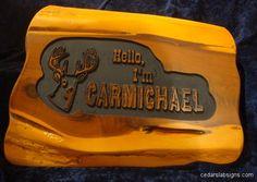 Hello, I'm Carmicheal Cedar sign 18 inch Deer head