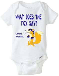 "Funny Baby Gift: Embellished Gerber Onesie brand body suit ""What does the Fox Say?  Ohh Man"" Onesie / Dora the Explorer / Swiper / Ylvis"
