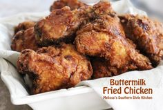 Melissa's Southern Style Kitchen: Buttermilk Fried Chicken