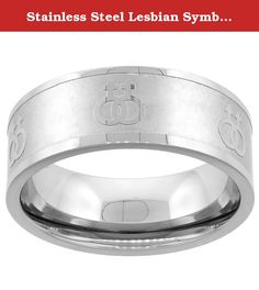 Stainless Steel Lesbian Symbols Ring 8mm Wedding Band, size 8. This Quality Stainless Steel Band is made of Low Nickel 316L Hypoallergenic Surgical Steel, and is no different than the ones you can pay up to $200.00 for. It is 5/16 inch (8 mm) Wide. Sizes 5-9, including half sizes are available.