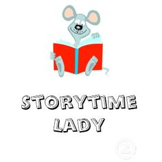 Storytime Lady - Fabulous Blog for Storytime
