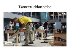TOUCH this image: Tømreruddannelse by Ma Riis