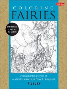 Coloring Fairies: Featuring the artwork of celebrated illustrator Niroot Puttapipat (PicturaTM): Niroot Puttapipat: 9781600583995: Amazon.com: Books